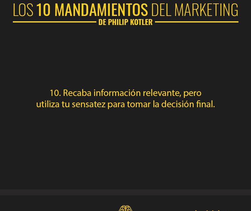 Los 10 mandamientos del marketing | Según el Padre de la Mercadotecnia Moderna